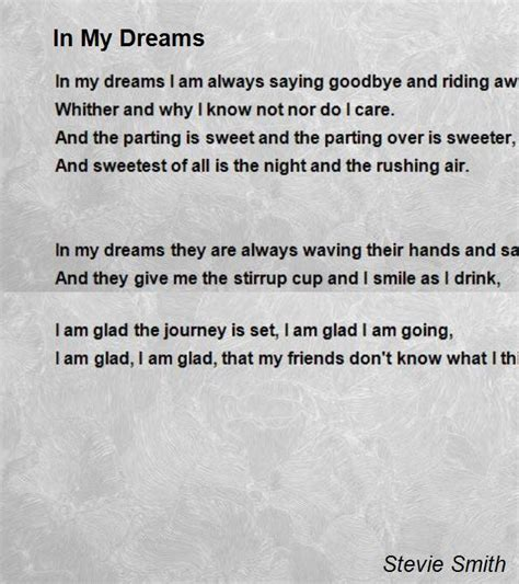 In My Dreams Poem by Stevie Smith - Poem Hunter Comments
