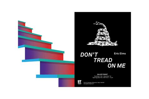 「DON'T TREAD ON ME」 by Eric Elms - GALLERY TARGET OFFICIAL SITE